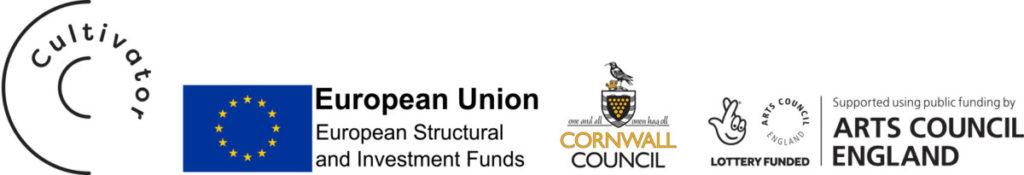 Banner of logos featuring Cultivator, European Union European Structural and Investment Funds, Cornwall Council and supported using public funding by Arts Council England, Lottery Funded.
