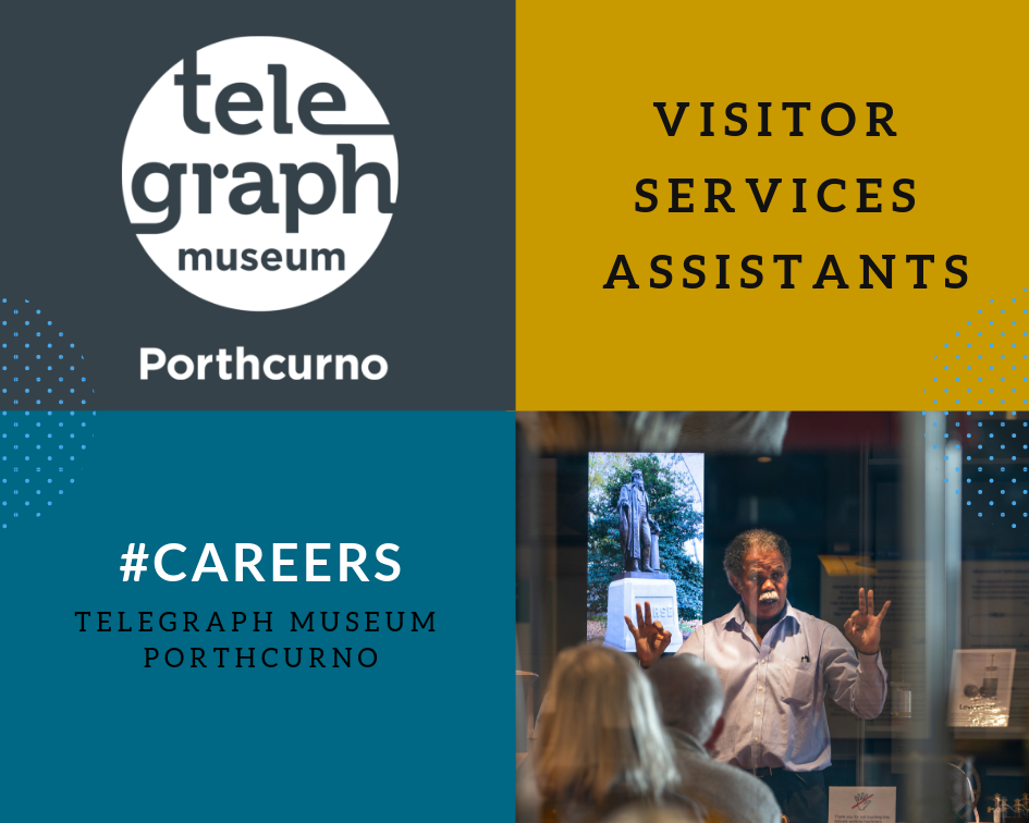 Graphic advert for Customer Service Practitioner at Telegraph Museum Porthcurno with photograph of Front of House staff giving a talk in the museum's demonstration area.