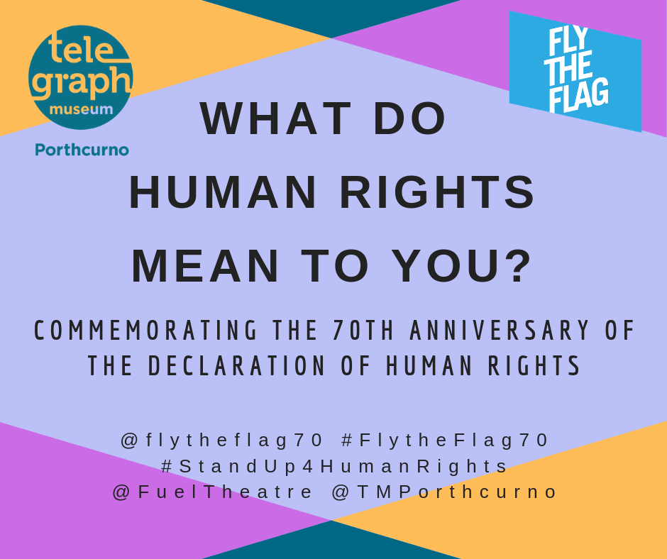 Multi-colour graphic design image with text which reads what do human rights mean to you? Celebrating the 70th anniversary of the declaration of human rights.