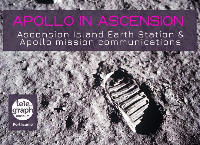 Grey photograph of an astronaut's footprint on the moon's surface taken during the Apollo mission with text in pink which reads 'Apollo in Ascension, Ascension Island Earth Station and Apollo mission communications' with Telegraph Museum Porthcurno logo in white.