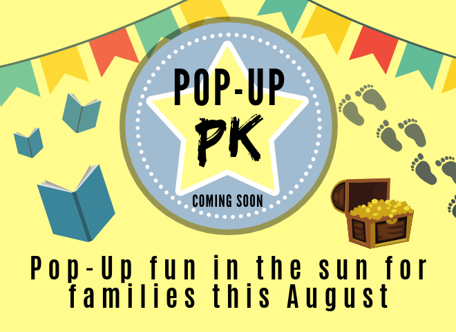 Graphic image with yellow background and fun illustrations such as colourful bunting, floating storybooks, treasure chests and footprints, and text that reads Pop Up PK, fun things to do for families in August 2019 at Telegraph Museum Porthcurno.