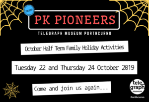 Graphic design image on black background with yellow cobwebs showing information for Telegraph Museum Porthcurno's October half term things to do, with text which reads Tuesday 22 and Thursday 24, family holiday activities, come and join us again.