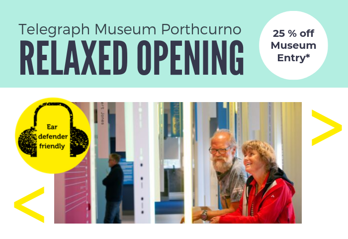 White background with colourful elements, showing a photograph of a couple enjoying the galleries at the Telegraph Museum Porthcurno, with text which reads Relaxed Opening, ear defender friendly, 25 percent off museum entry 9 and 10 November 2019.